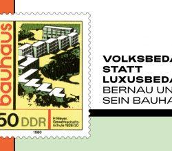 Volksbedarf statt Luxusbedarf – Bernau und sein Bauhaus